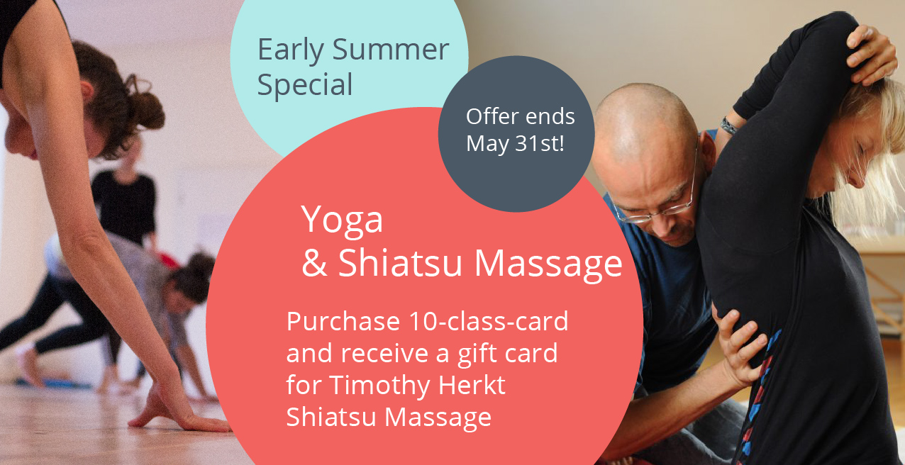 Early Summer Special: Yoga and Shiatsu Massage
